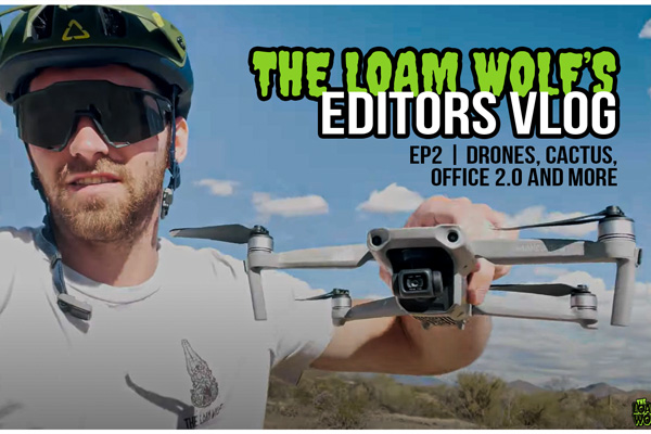 Video: <br>Editor's VLOG | EP2 - Drones, Cacti, Office 2.0 and More